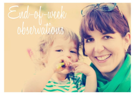 end of week observations1
